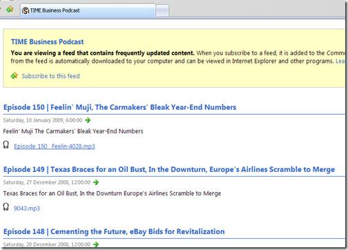 使用Internet Explorer 7開啟附有Time Business裡的Podcast的RSS文件, 可以直接點擊聲音檔案連結, 聽取其Podcast的內容