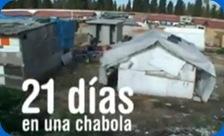 21 días chabola