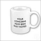 your_concerns_have_been_duly_noted_now_please_mug-p1681881732787072162otmb_400