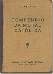 COMPÊNDIO DA MORAL CATÓLICA