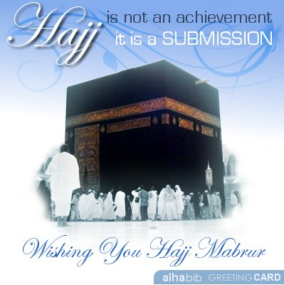 Hajj is not an achievement, rather a submission.