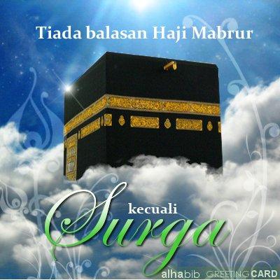 Balasan haji mabrur adalah surga.