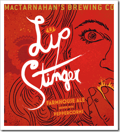 image of MacTarnahan's Lip Stinger Farmhouse Ale c ourtesy of the brewery