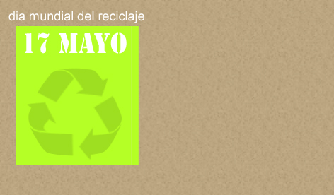 dia mundial del reciclaje,global day of recycling
