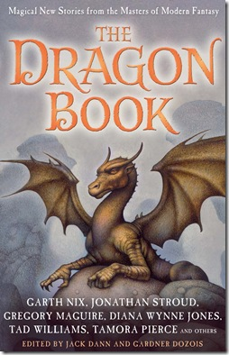 The Dragon Book edited by Jack Dann and Gardner Dozois