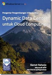 Pengantar Pengembangan Infrastruktur Dynamic Data Center untuk Cloud Computing