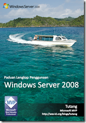 Panduan Lengkap Penggunaan Windows Server 2008