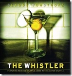 Claude Vonstroke-The Whistler