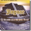 DJ ROLANDO aka THE AZTEC MYSTIC - Jaguar