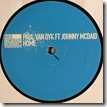 Paul Van Dyk feat JOHNNY McDAID - Home (remixes)