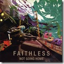 FAITHLESS - Not Going Home(Trance)
