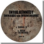 Inigo Kennedy - Onwards And Wrongwards  techno TOKEN10