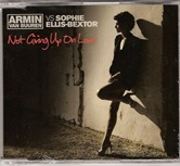 Armin van Buuren vs Sophie Ellis-Bextor - Not Giving Up On Love CD trance arma260