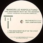 Marcello Napoletano - This Movement Must Be The Moment