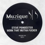 Steve Poindexter - Work That Mutha Fucker