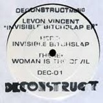 Levon Vincent - Invisible Bitch Slap