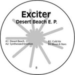 Exciter - Desert Beach EP