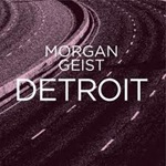 Morgan Geist - Detroit EP (with Carl Craig Remixes)