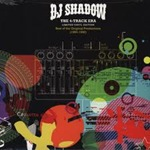 DJ Shadow - The 4 Track Era- Best Of The Original Productions 1990-92