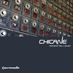 Chicane - Where Do I Start