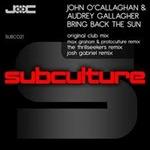 John O Callaghan & Audrey G - Bring Back The Sun