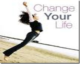 change your lifetoo