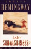 «Фиеста» (вариант: «И восходит солнце») Эрнст Хемингуэй // The Sun Also Rises - Ernest Hemingway