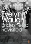 «Возвращение в Брайдсхед» Ивлин Во // Brideshead Revisited Brideshead Revisited Evelyn Waugh