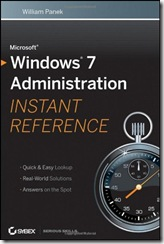 Window 7 Administration Instant Reference