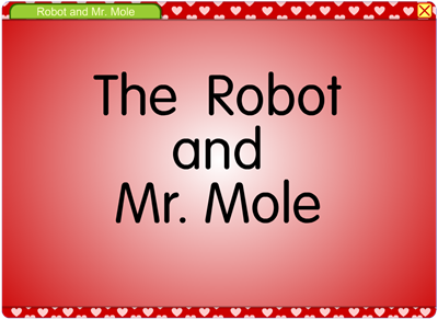 The Robot and Mr. Mole