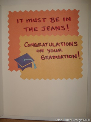 It Must Be in the Jeans - graduation card - inside