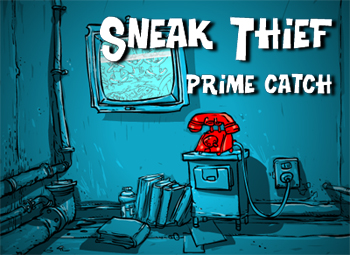 [Imagen Sneak Thief: Prime Catch]