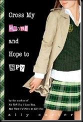 Cross my Heart and Hope to Spy