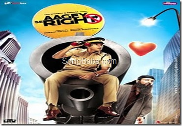 Aagey Se Right Songs Download