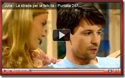 """Julia - La strada per la felicità"": puntata n°247"