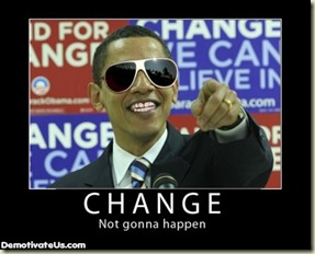change-barack-hussein-obama-politics-demotivational-poster-democrat-economy