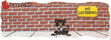 Bad Kitty loitering1