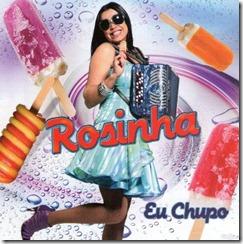 Rosinha – Eu chupo (2010)