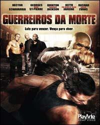 Download Filme Guerreiros da Morte Dublado e Legendado DVDRip 2009