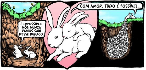 coelhos buraco O amor nos tira da fossa
