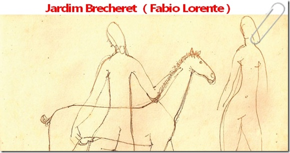 JArdim Brecheret  ( Fabio Lorente )