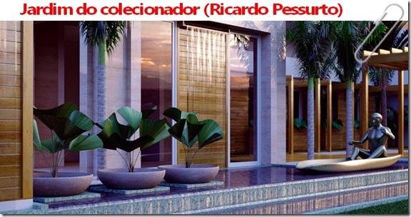 Jardim do colecionador (Ricardo Pessurto)