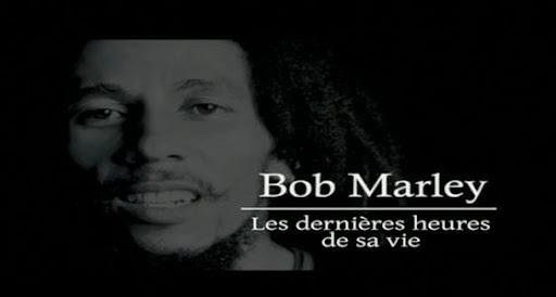 [MULTI] Bob Marley Les Dernières Heures de sa Vie