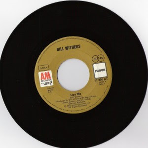 Bill Withers - Use Me / Let Me In Your Life