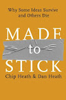 Made To Stick by Dan and Chip Heath