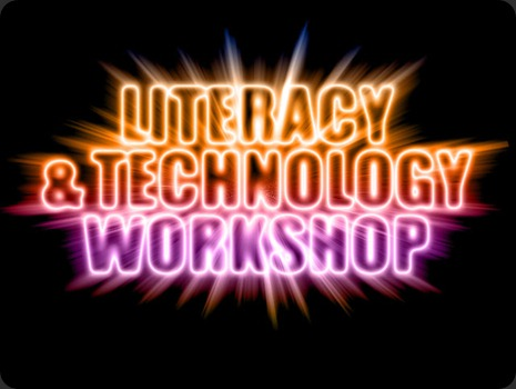 Literacy and Technology Workshop