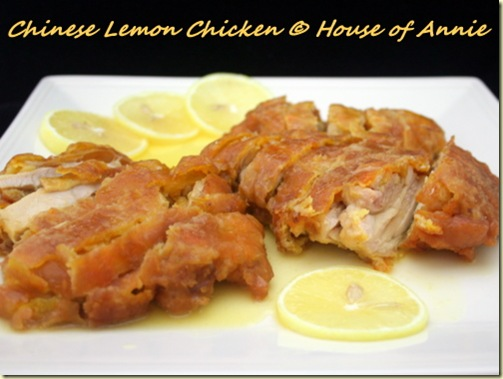 chinese lemon chicken, 1st try | house of annie