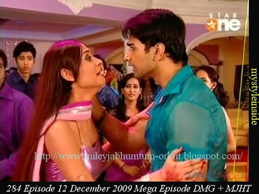 284 Episode, 12 December 2009 Miley Jab Hum Tum Dil Mil Gaye Mega ...