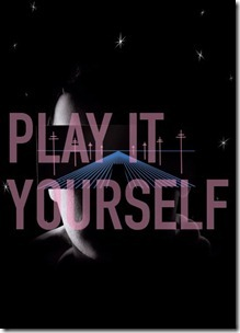Play it yourself 1