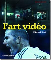 L'art vidéo, Michael Rush